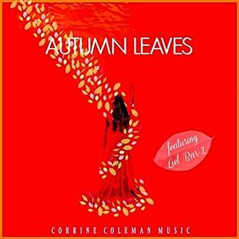 Autumn Leaves  feat Liel Bar-Z