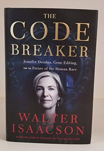 WALTER ISAACSON signed'The Code Breaker: Jennifer Doudna, Gene Editing, and the Future of the Human Race' Hardcover Book FIRST EDITION