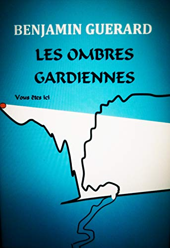 LES OMBRES GARDIENNES (French Edition)