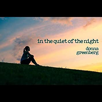 In the Quiet of the Night
