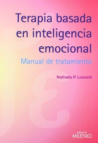 Terapia basada en inteligencia emocional: Manual de tratamiento (Psique y Ethos)