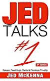 Jed Talks #1: Essays, Teachings, Rants & Frivolous Frivolity (2nd ed.)