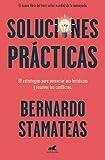 Soluciones prácticas: 30 estrategias para potenciar mis fortalezas y resolver los conflictos (Libro ...