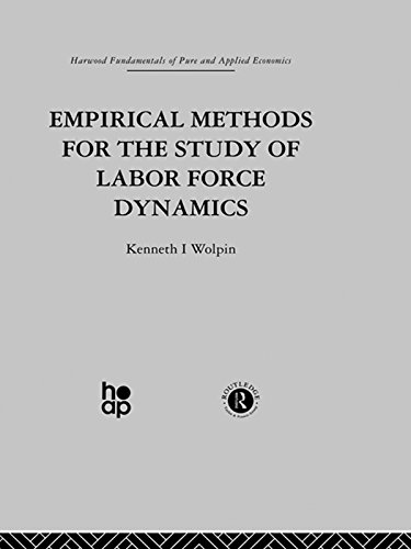 Empirical Methods for the Study of Labour Force Dynamics (Fundamentals of Pure and Applied Economics)
