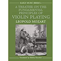 A Treatise on the Fundamental Principles of Violin Playing (Oxford Early Music Series)【洋書】 [並行輸入品]