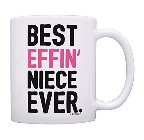 Mug for Niece Gift Best Effin Niece Ever Aunt Niece Gifts Uncle Niece Gifts Coffee Mug Tea Cup White
