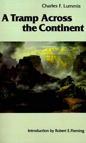 [(A Tramp Across the Continent)] [Author: Charles F. Lummis] published on (May, 1982)
