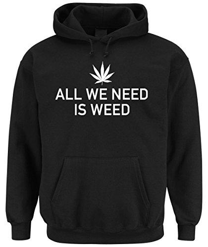 Certified Freak All We Need Is Weed Hoodie -M
