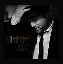 guthrie trapp pick peace