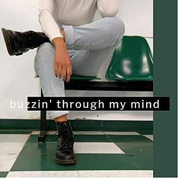Buzzin' Through My Mind