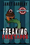Freaking Forktados (Bakeshop Paranormal)