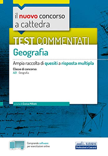 Test commentati Geografia: Ampia raccolta di quesiti a risposta multipla
