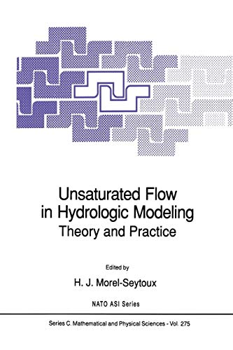 Unsaturated Flow in Hydrologic Modeling: Theory and Practice (Nato Science Series C: (275), Band 275)