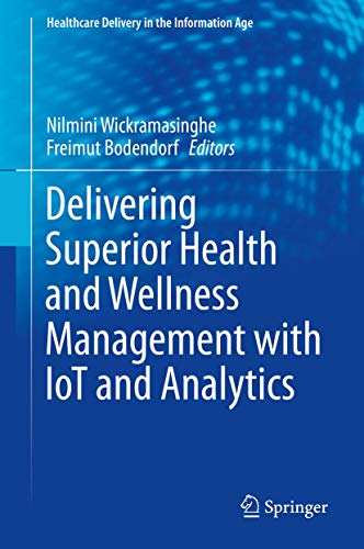 Delivering Superior Health and Wellness Management with IoT and Analytics Front Cover