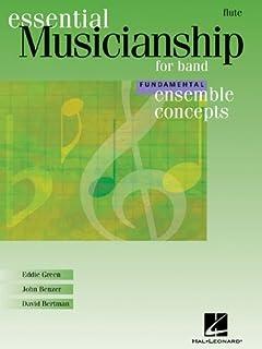 Essential Musicianship for Band - Ensemble Concepts: Fundamental Level - Flute