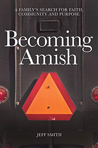 Becoming Amish: A family's search f…