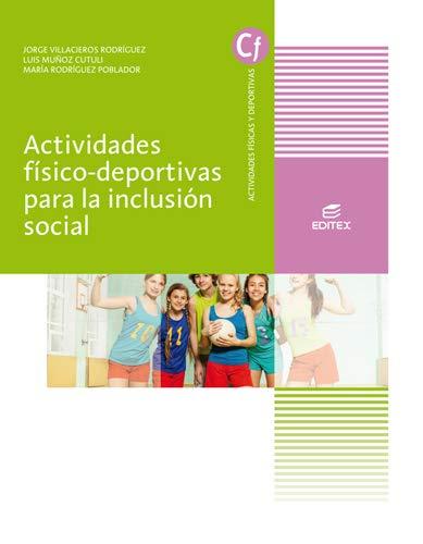 Actividades físico-deportivas para la inclusión social (Ciclos Formativos)