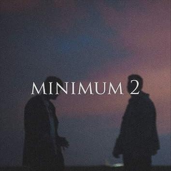 Minimum 2