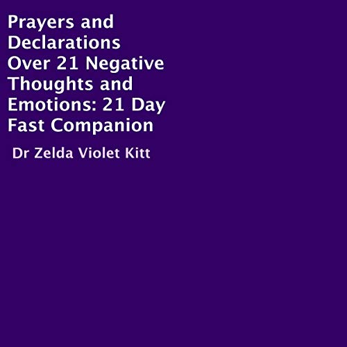 Prayers and Declarations over 21 Negative Thoughts and Emotions cover art