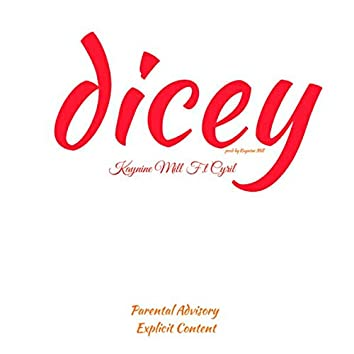 Dicey