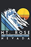 "Mt Rose Nevada Retro Ski: Daily Planner Journal: Notebook Planner,To Do List, Daily Organizer (6"" x9"")"