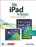 My iPad for Seniors(covers all iPads running iPadOS 14) (My...) (English Edition)