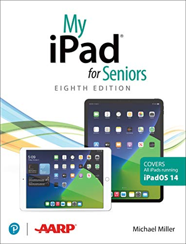 My iPad for Seniors(covers all iPads running iPadOS 14) (My...)