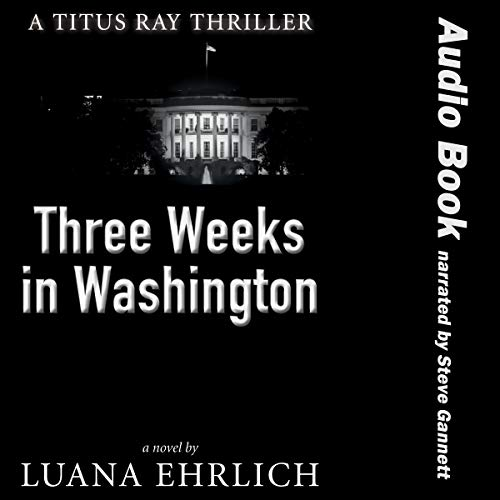 Three Weeks in Washington  By  cover art
