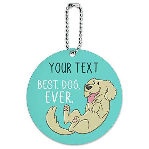 Personalized Custom 1 Line Best Dog Ever Round Luggage Card Carry-On ID Tag