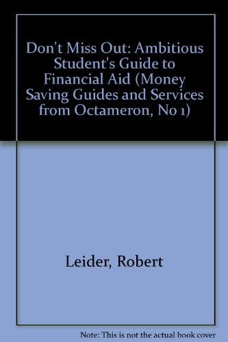 Dont Miss Out The Ambitious Students Guide To Financial Aid 1995 96 Money Saving Guides And Services From
