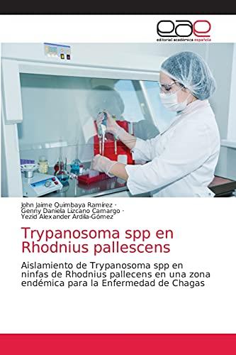 Trypanosoma spp en Rhodnius pallescens: Aislamiento de Trypanosoma spp en ninfas de Rhodnius pallecens en una zona endémica para la Enfermedad de Chagas