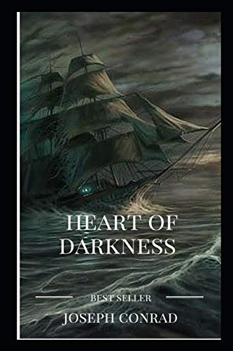 Heart of Darkness By Joseph Conrad The New Annotated Edition