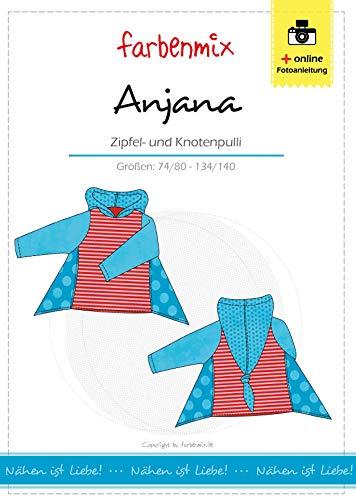 Anjana Farbenmix Schnittmuser (Papierschnittmuster für die Größen 74/80 - 134/140) Zipfelpulli