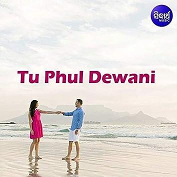 Tu Phul Deewani