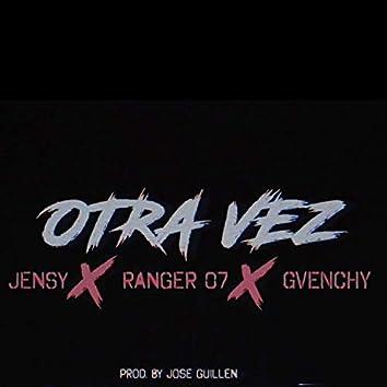 Otra Vez (feat. El Ranger & Jensy)