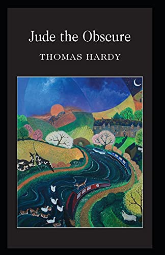 Jude the Obscure: Thomas Hardy (Classics, Literature) [Annotated]
