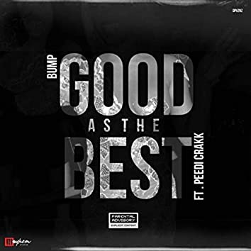 Good As The Best