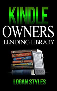 Kindle Owners Lending Library  Discover How to Use your Kindle and Prime Membership to Get Free Books TV Shows and Movies
