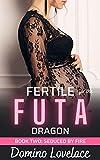 Seduced by Fire: Fertile for the Futa Dragon
