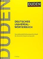 Duden - Deutsches Universalwoerterbuch: Das umfassende Bedeutungswoerterbuch der deutschen Gegenwartssprache