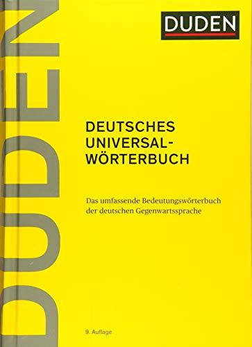 Duden – Deutsches Universalwörterbuch: Das umfassende Bedeutungswörterbuch der deutschen Gegenwartssprache