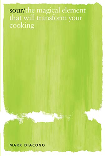 Sour: the magical element that will transform your cooking