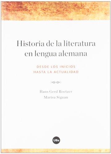 Historia de la literatura en lengua alemana (BIBLIOTECA UNIVERSITÀRIA)
