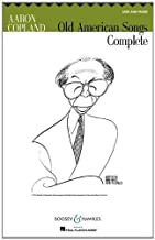 Old American Songs: Complete (Mixed Choir (SATB) and Piano) by Aaron Copland (2011-06-22)
