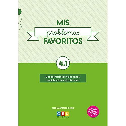 Mis Problemas favoritos repaso 4º Educación Primaria Cuadernillo 4.1: mejora la Resolución De Problemas   Editorial Geu (Niños de 9 a 10 años)