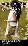 TACHA:THE ORPHAN (English Edition)