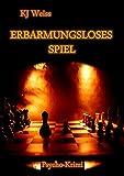 ERBARMUNGSLOSES SPIEL