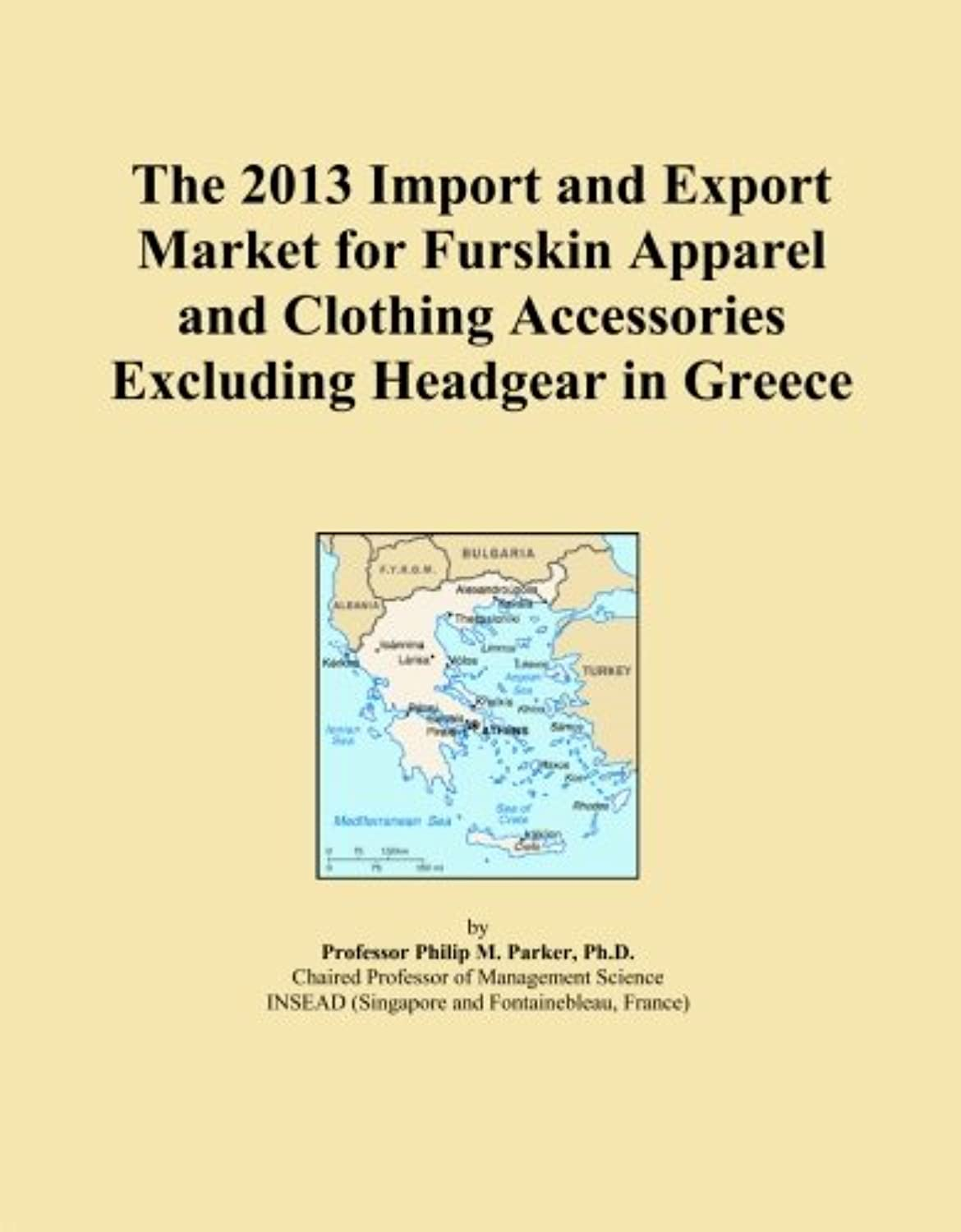 The 2013 Import and Export Market for Furskin Apparel and Clothing Accessories Excluding Headgear in Greece