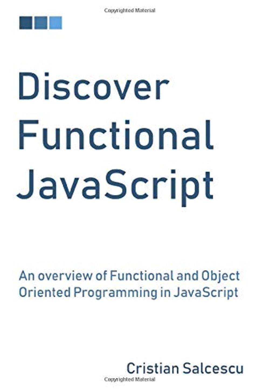 レパートリー十億虎Discover Functional JavaScript: An overview of Functional and Object Oriented Programming in JavaScript