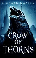 Crow Of Thorns